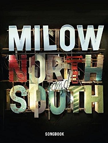 Milow: North And South. Songbook