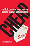 Expert Marketplace - Dr.  David  Bosshart  - Cheap: The Real Cost of the Global Trend for Bargains, Discounts & Customer Choice: The Real Cost of the Global Trend for Bargains, Discounts and Consumer Choice