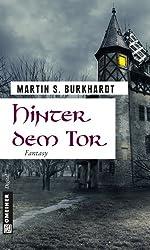 Hinter dem Tor: Fantasy (Fantasy im GMEINER-Verlag 1)