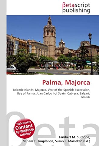 Palma, Majorca: Balearic Islands, Majorca, War of the Spanish Succession,
