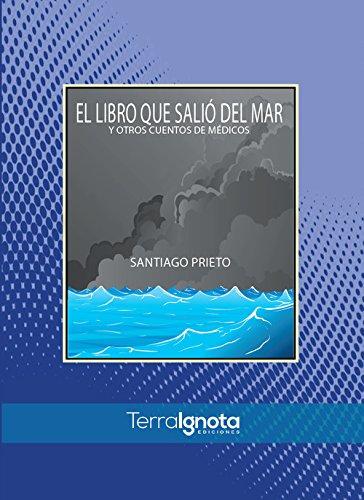 El libro que salió del mar y otros cuentos de médicos