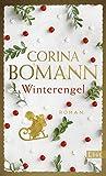 Winterengel: Roman von Corina Bomann