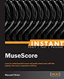 Instant MuseScore (English Edition)