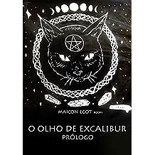 O Olho De Excalibur (Portuguese Edition)
