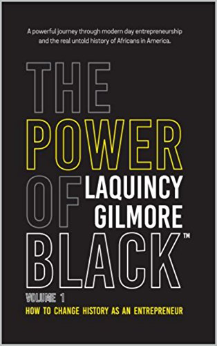 The Power of Black : Volume 1: How to Change History as an Entrepreneur (English Edition)