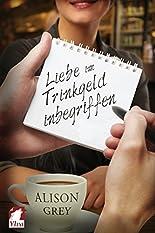 Liebe im Trinkgeld inbegriffen: Liebesroman hier kaufen