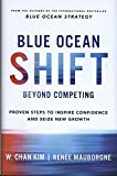 #4: Blue Ocean Shift: Beyond Competing - Proven Steps to Inspire Confidence and Seize New Growth