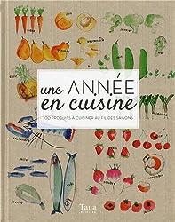 UNE ANNEE EN CUISINE - EDITION LUXE CARTONNEE