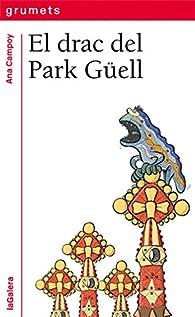 El Drac Del Park Guell par Ana Campoy
