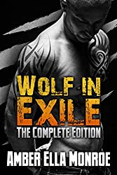 Wolf in Exile: The Complete Edition: Shifter/Vampire Paranormal Romantic Suspense