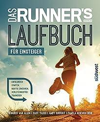 Das Runner's World Laufbuch für Einsteiger: Erfolgreich starten, richtig ernähren, verletzungsfrei trainieren (German Edition)