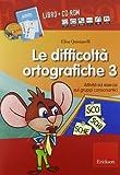 Le difficoltà ortografiche. Con CD-ROM: 3