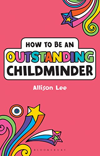 How to be an outstanding childminder outstanding teaching ebook how to be an outstanding childminder outstanding teaching by lee allison fandeluxe Gallery