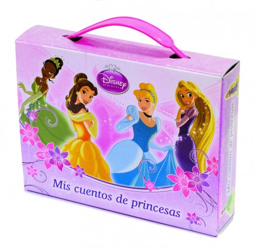 Princesas. Mis cuentos de princesas