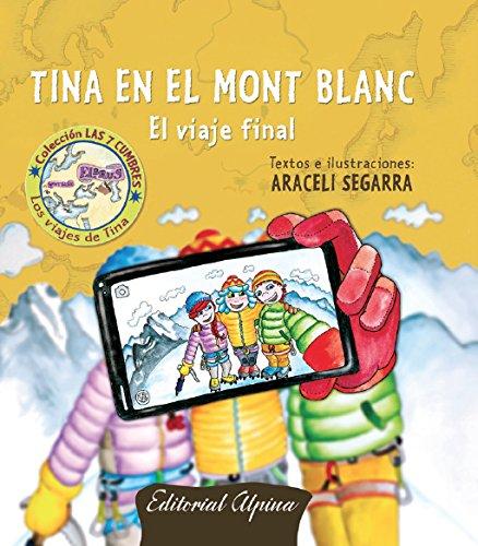 Tina en el Mont Blanc. Libro ilustrado infantil. Editorial Alpina. - 9788480906814