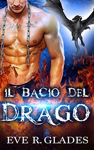 il-bacio-del-drago-romanzo-rosa-paranormale-mutaforma-seconda-opportunita