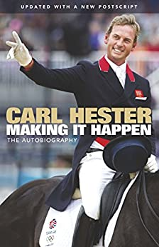 Making it Happen: The Autobiography by [Hester, Carl, Hewitt, Bernadette]