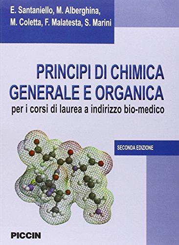 Principi di chimica generale e organica. Per i corsi di laurea a indirizzo bio-medico