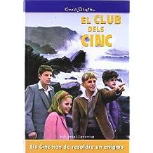 Els cinc han de resoldre un enigma (EL CLUB DELS CINC)