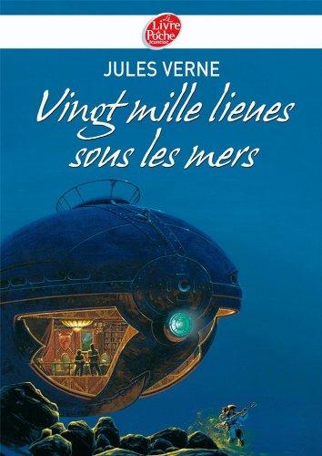 Vingt mille lieues sous les mers - Texte abrégé (Classique t. 727)