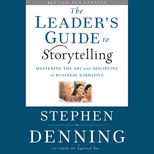 The Leader's Guide to Storytelling  Audiolibri