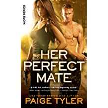 Her Perfect Mate (X-OPS Series)