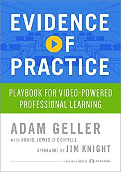 Evidence of Practice: Playbook for Video-Powered Professional Learning (English Edition) par [Geller, Adam, O'Donnel, Annie, Knight, Jim]