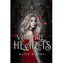 Vampire Hearts: Book One of Bathory Academy