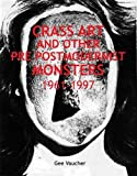 Crass Art and Other Pre Post Modernist Monsters