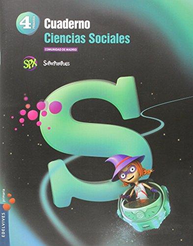 Cuaderno Ciencias Sociales 4º Primaria- C. de Madrid (Superpixépolis) - 9788426396334 por Mario Moreno Cortina
