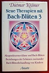 Neue Therapien mit Bach-Blüten 3