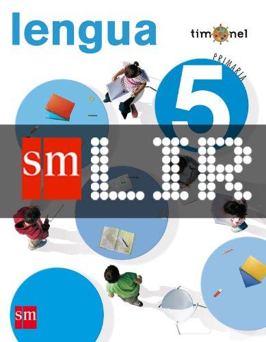 Portada del libro LIR Alumno: Lengua. 5 Primaria. Proyecto Timonel