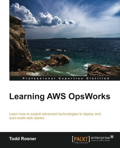 Learning AWS OpsWorks by Todd Rosner (2013-09-19)