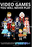Video Games Best Deals - Video Games You Will Never Play: Full Color
