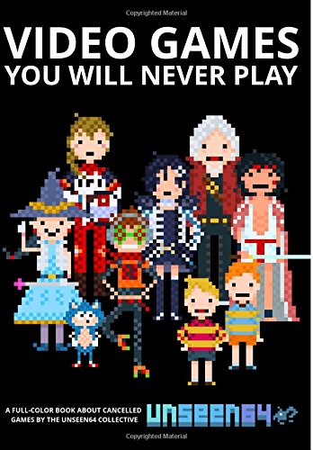 video-games-you-will-never-play-full-color