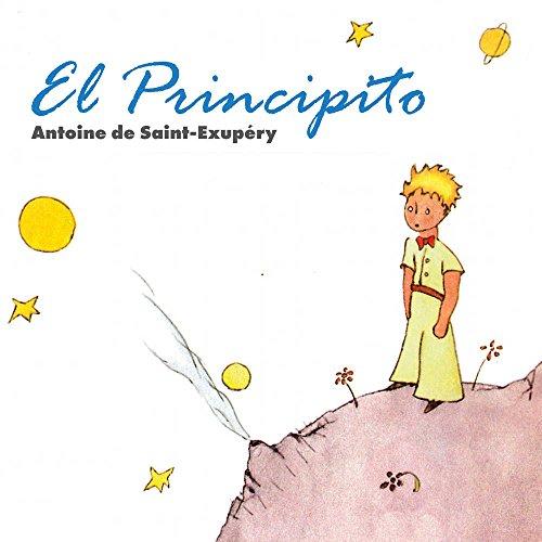 El Principito por Antoine De Saint-Exupery