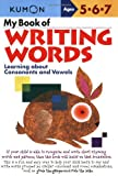 Best Books About Writings - My Book of Writing Words: Learning about Consonants Review