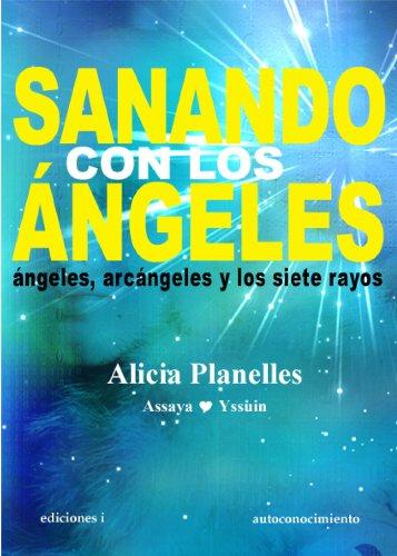 SANANDO CON LOS ÁNGELES por ALICIA PLANELLES