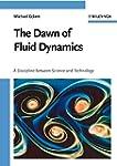 The Dawn of Fluid Dynamics: A Discipl...