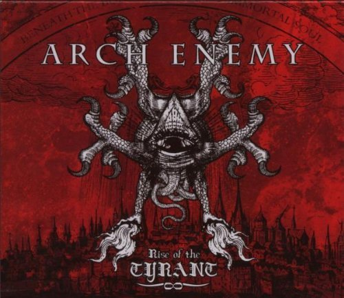Rise of the Tyrant by Arch Enemy (2007-11-02)