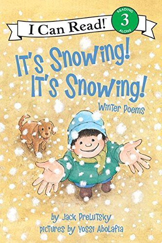It's Snowing!: Winter Poems (I Can Read Books: Level 3 (Har)