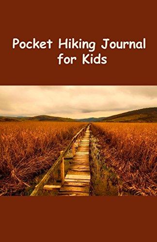 Pocket Hiking Journal for Kids: Trails por Tom Alyea