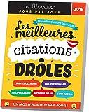 Telecharger Livres ALMANIAK LES MEILLEURES CITATIONS DROLES 2016 (PDF,EPUB,MOBI) gratuits en Francaise