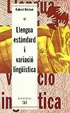 Llengua estàndard i variació lingüística (Contextos)