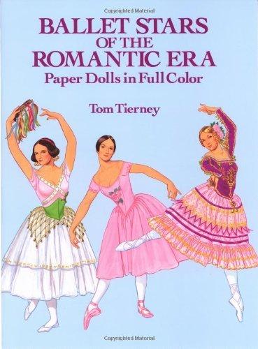 Ballet Stars of the Romantic Era Paper Dolls: Paper Dolls in Full Color (Dover Paper Dolls) by Tom Tierney (2-Jan-2000) Paperback