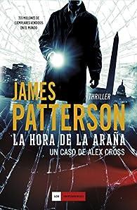 La hora de la araña par James Patterson
