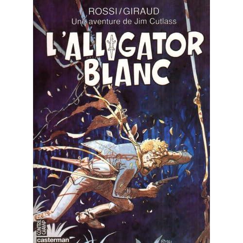 Une aventure de Jim Cutlass : L'alligator blanc