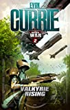 Valkyrie Rising (On Silver Wings Book 2) by Evan Currie