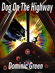 Dog On The Highway (Ant and Cleo Book 5)