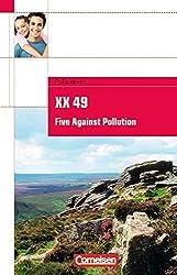 Cornelsen English Library - Fiction: 7. Schuljahr, Stufe 2 - XX 49. Five Against Pollution: Textheft. Mit Aufgaben und Activities